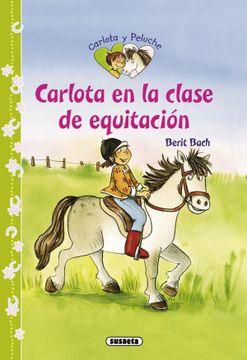 portada Carlota en la Clase de Equitacion (Carlota y Peluche)