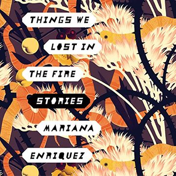 portada Things we Lost in the Fire: Stories (libro en Inglés) (Audiolibro)