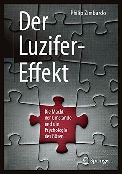 portada Der Luzifer-Effekt: Die Macht der Umstände und die Psychologie des Bösen (libro en Alemán)