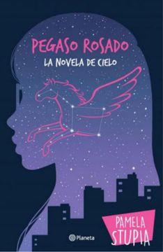 portada Pegaso Rosado la Novela de Cielo