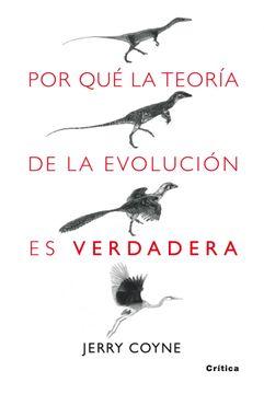portada Por qué la Teoría de la Evolución es Verdadera