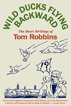 portada Wild Ducks Flying Backward (libro en Inglés)