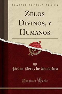 portada Zelos Divinos, y Humanos (Classic Reprint)