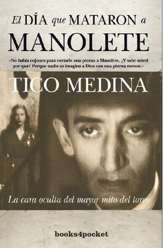 portada El día que Mataron a Manolete (Narrativa (Books 4 Pocket))