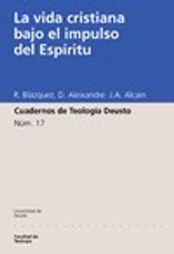 portada La vida cristiana bajo el impulso del Espíritu (Cuadernos de Teología Deusto)