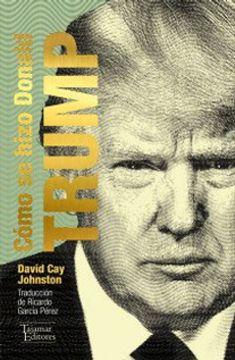 portada Como se Hizo Donald Trump