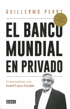 portada El Banco Mundial en Privado