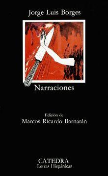 portada Narraciones de J. L. Borges (Coleccion Letras Hispanicas) (Letras Hispanicas