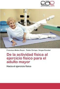 portada De la Actividad Física al Ejercicio Físico Para el Adulto Mayor