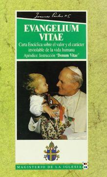 portada Evangelium vitae: Carta Encíclica sobre el valor y el carácter inviolable de la vida humana (Magisterio de la Iglesia)