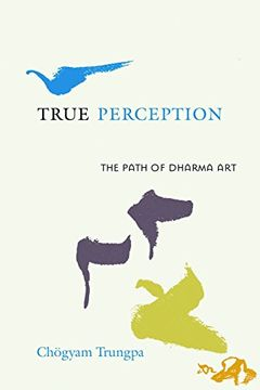 portada True Perception: The Path of Dharma art (libro en Inglés)