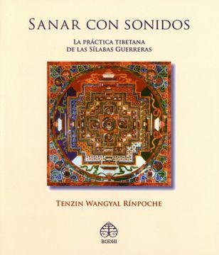 portada Sanar con Sonidos: La Práctica Tibetana de las Sílabas Guerreras