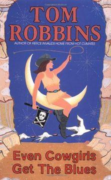 portada Even Cowgirls get the Blues (libro en Inglés)