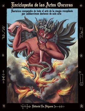 portada Enciclopedia de las Artes Oscuras: Rarisimo Compendio de Todo el Arte de la Magia Recopilado por Celeberrimos Doctores de Este    Arte