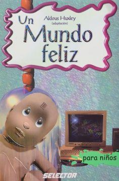 portada Un Mundo Feliz (Classicos Para Ninos