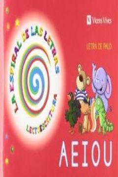 portada Espiral Letras. Lectoescritura 1 Letra Palo: Cuento de las vocales (La Espiral de Las letras)
