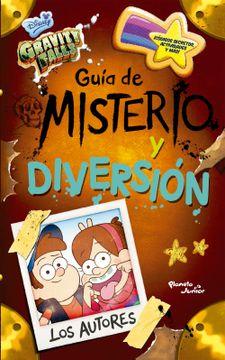 portada Gravity Falls. Guía de Misterio y Diversión