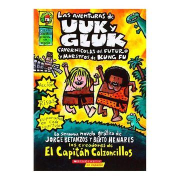 portada Las Aventuras de uuk y Gluk, Cavernícolas del Futuro y Maestros de Kung fu (The Adventures of ook and Gluk): (Spanish Language Edition of the Adventur.   Uuk y Gluk,