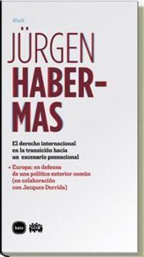 portada El derecho internacional en la transición hacia un escenario posnacional Europa: en defensa de una política exterior común