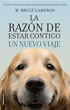 portada La Razon De Estar Contigo. Un Nuevo Viaje (spanish Edition)