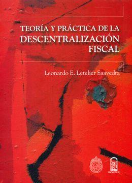 portada Teoría y Práctica de la Descentralización Fiscal