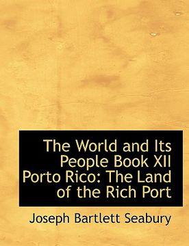 portada world and its people book xii porto rico