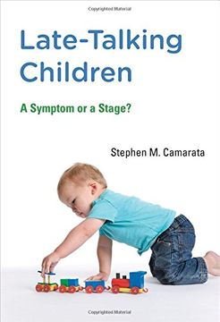 portada Late-Talking Children: A Symptom or a Stage? (The mit Press) (libro en Inglés)