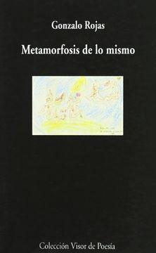 portada Metamorfosis de lo Mismo: Poesías Completas (Visor de Poesía)