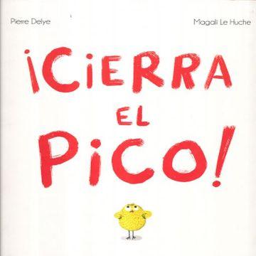 portada Cierra el Pico! (Novedad)