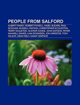 portada people from salford: albert finney, robert powell, hazel blears, paul scholes, russell watson, christopher eccleston, terry eagleton