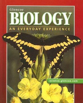 portada Glencoe Biology: An Everyday Experience, Student Edition (Biology: Everyday Experience) (libro en inglés)