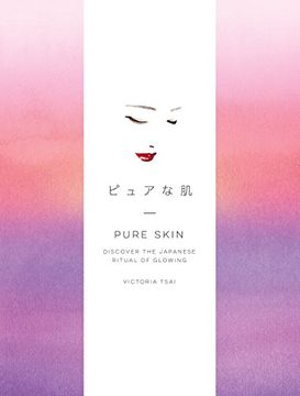 portada Pure Skin: Discover the Japanese Ritual of Glowing (libro en Inglés)