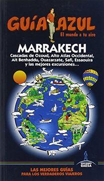 portada Guia Azul Marrakech (Guía Azul) (libro en Español, ISBN-10: 8416408149, ISBN-13: 978-8416408146)