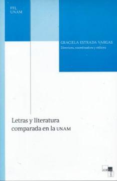 portada LETRAS Y LITERATURA COMPARADA EN LA UNAM