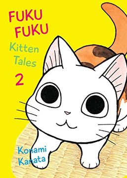 portada Fukufuku: Kitten Tales, 2 (Chi's Sweet Home) (libro en Inglés)