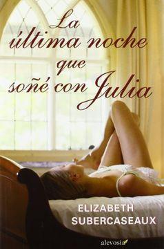 portada La Última Noche que Soñé con Julia