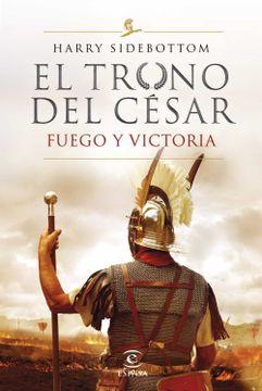 portada Serie el Trono del Cesar. Fuego y Victoria