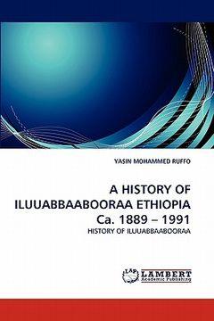 portada a history of iluuabbaabooraa ethiopia ca. 1889 - 1991