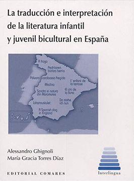portada La Traducción e Interpretación de la Literatura Infantil y Juvenil Bicultural en España