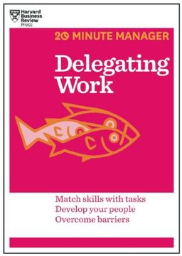 portada Delegating Work (Hbr 20-Minute Manager Series) (libro en Inglés)