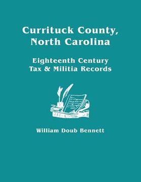 portada currituck county, north carolina: eighteenth century tax & militia records