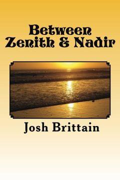 portada Between Zenith & Nadir