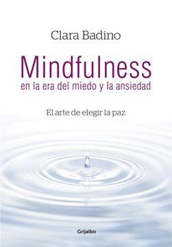 portada Mindfulness en la era del Miedo y La.