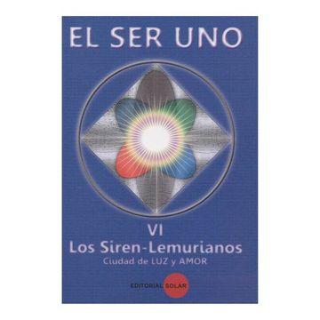 portada 6 - el ser uno - los Siren Lemurianos