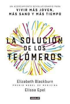 portada La Solucion de los Telomeros