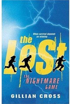 portada The Nightmare Game - 'the Lost' Book 3 (libro en inglés)