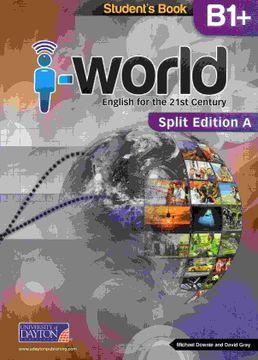 portada I World b1+ Student's Book. Split a - 2 Medio (libro en Inglés)