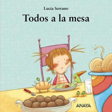 portada Todos a la Mesa (Primeros Lectores (1-5 Años) - mi Primera Sopa de Libros)
