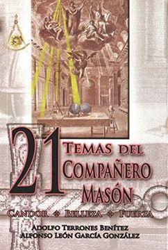 portada 21 Temas del Compa�Ero Mason, Los. Candor Belleza Fuerza