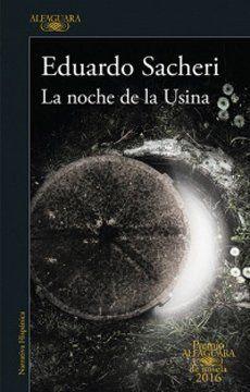 portada La Noche de la Usina (Premio Alfaguara 2016)